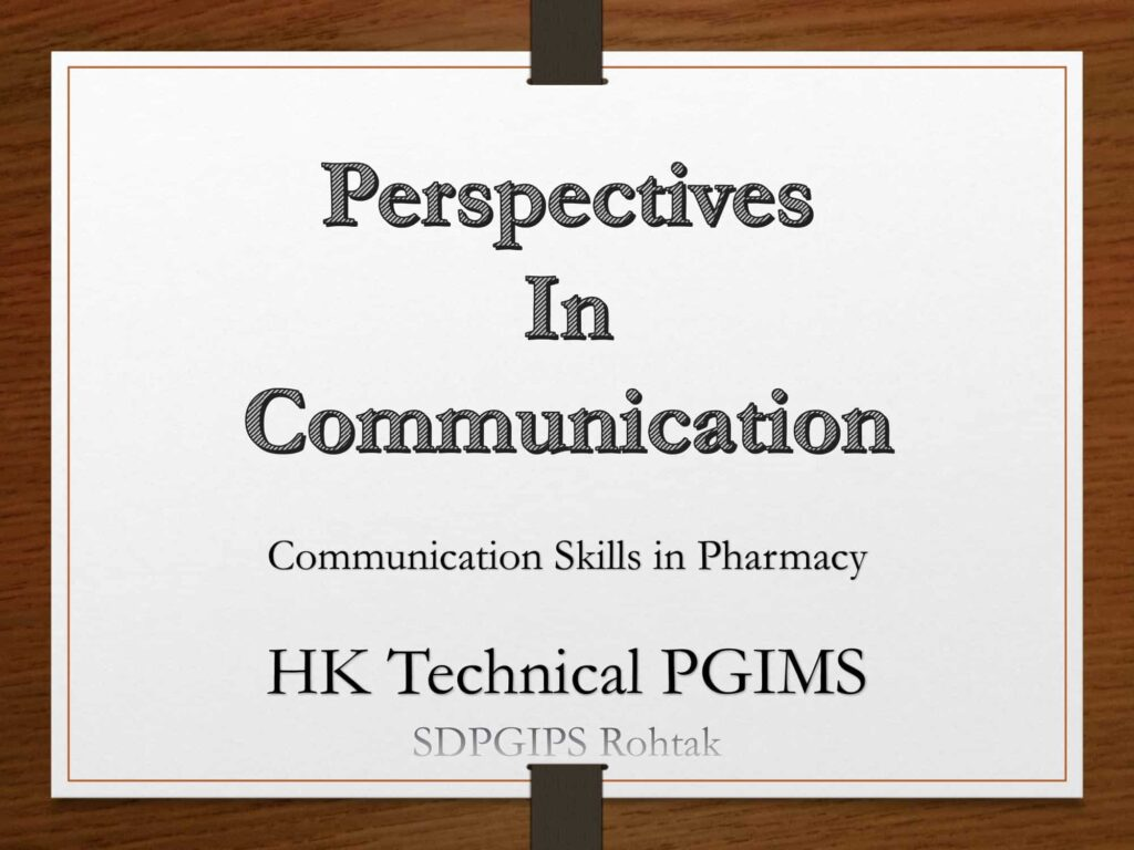 Perspectives in communication