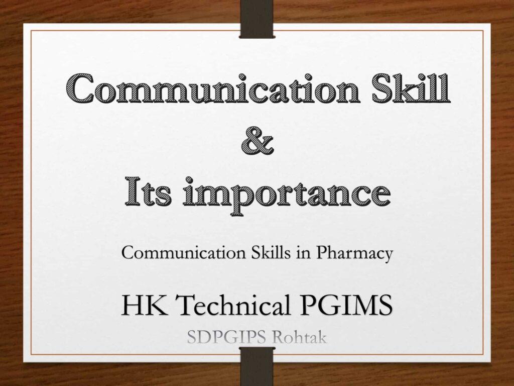 Communication skill and its imporatnce