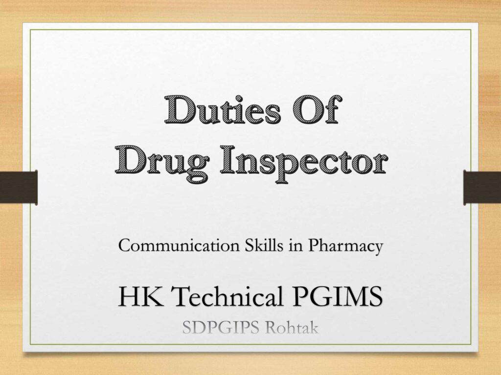 Duties of Drug Inspector