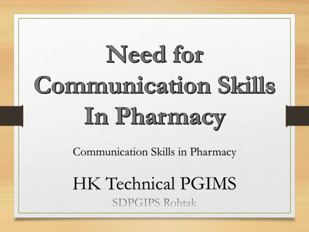 Need for Communication Skills in Pharmacy