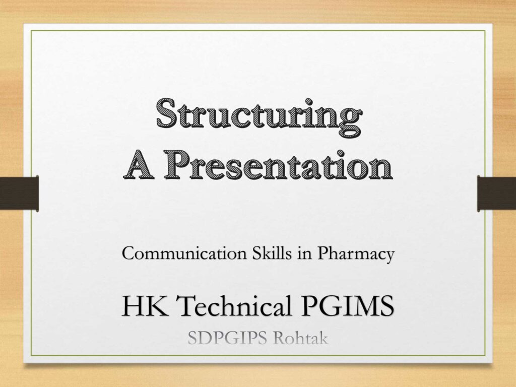 Structuring A Presentation